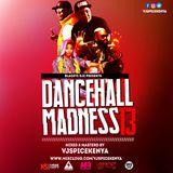 Dancehall Madness 13-VJSpiceKenya FT. DJ Ricky 254