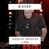 DJ Bigger 'Smoove Grooves' / Mi-Soul Radio / Sun 5pm - 7pm / 09-04-2017