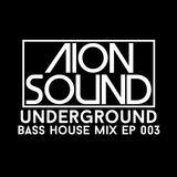 EP 003 - Bass House Mix (DEEP)
