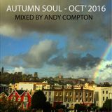 Autumn Soul - Oct2016 -Mixed by Andy Compton
