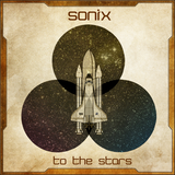 Sonix - To The Stars