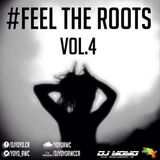 Feel The Roots Vol.4