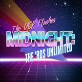 The VCR Flashes Midnight: The '80s Unlimited - Broadcast #001