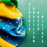 Brazilian Waves Mixtape 2017