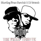 DJ STARTING FROM SCRATCH & DJ GROUCH present GANG STARR: THE FINAL TRIBUTE