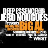 BiG AL - Exclusive Guest Mix for Deep Essence 016 Radio Show Hosted by Jero Nougues