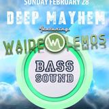 Waide Lemos - Deep Mayhem Feb 2016 Teaser2