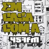 Em Casa Com a 457FM #1 (2015)