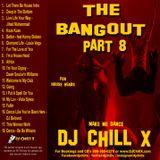 Best Soulful House Mix - Bangout 8 by DJ Chill X