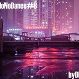 NoNoDance#8