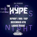 #TheAdventHype Day 4: Ladies Night R&B Mix - Instagram: DJ_Jukess