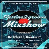 Destine2groove Mixshow Ep1 On OnyxFMRadio
