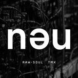 Raw-soul b2b TMX @ NEU (Lärm - 2018-01-03)