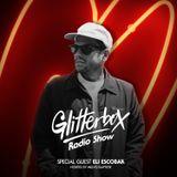 Glitterbox Radio Show 072: Eli Escobar