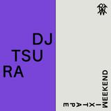 Weekend Mixtape #22: Dj Tsura