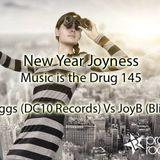Corey BIggs (DC10 Records) VS JoyB (BLIND SPOT) Music Is The Drug 145