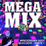 Mega Mix #0001 (18/01/2019) - Parte 01
