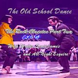 THE OLD SCHOOL DANCE - KEMP SQUARE SHOW -  PART TWO