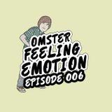 Omster – Feeling Emotion #006