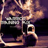 Warrior Training Mix - Vol 2