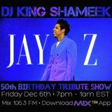 Jay-Z 50th Birthday Tribute mix on Mix106.3 FM
