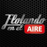 Flotando En El Aire - Programa 08 (22.10.2016) (Radio: Arroba)