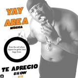 Te Aprecio Show ~ Yay Area; 3.11