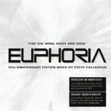 EUPHORIA: For The Mind, Body & Soul [10th Anniversary Edition] Mixed by Steve Callaghan CD2