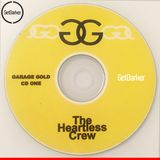 Heartless Crew - Live Recording - Garage Gold