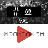 Moondalism Podcast #09 [ VALI ]