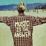 Music is the answer to your problems