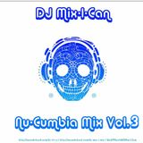 DJ Mix-I-Can-Nu-Cumbia Vol.3