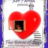 Rob Parish - House of Love Podcast - 180811