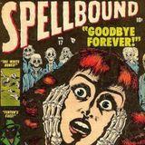 Spellbound - Fever, Fantasy, Phantasm & Pharmacy.