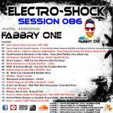 Fabbry One - Electro Shock Session 086 RadioShow2018