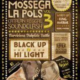 Mossega La Pols Soundclash Vol.3 BLACKUP VS HILIGHT. Dub Fi Dub (2016)