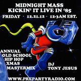 Midnight Mass - Old School Hip Hop Xmas Mastermix_12/21/12