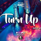 @DJIZE1 Turn Up Vol 2