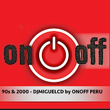 90s & 2000 - DJMIGUELCD by ONOFF PERU