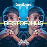Best Of J Hus - Follow @DJDOMBRYAN