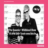 The Queenie  + Wildblood Show on 1BTN 120918