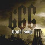 666 - Brutal Soup