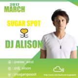 SugarSpot-DJ ALISON 2017/03/14