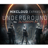 DJ Loopy M Presents : Expansion Underground 3.0