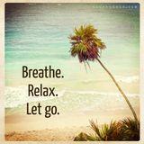 Episode 043 - Breathe It In Let It Go