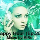 MiRo - Happy hour (Ep. 25)