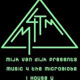 Mijk van Dijk presents M4TM - August 2013 - Part 1: I House U (just the music)