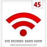 OYE Records Radio Show #45 with Tinko