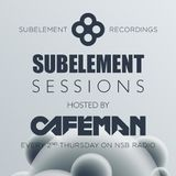 Subelement Sessions 04 with CAFEMAN (HU) on NSB Radio 2015-12-17