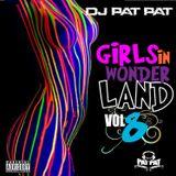 Dj Pat Pat Girls in Wonderland Vol.8 June 2014